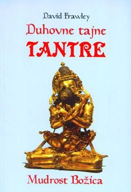Duhovne tajne Tantre - Mudrost božica